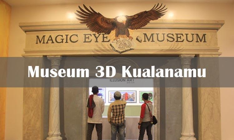 TourToba.com - Wisata Danau Toba - Museum 3D kuala namu, museum 3D satu-satunya di sumatera utara, art magic eye 3D museum di Sumatera Utara