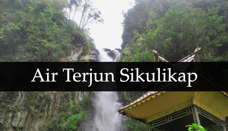 TourToba.com - Wisata Danau Toba - tempat wisata air terjun sikulikap - lokasi air terjun sikulikap - wisata di sekitar berastagi