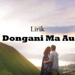 Lagu Batak Dongani Ma Au Lirik