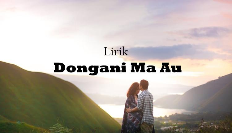 Wisata Danau Toba - Dongani Ma Au - lagu batak Dongani Ma Au - Dongani Ma Au lirik - lirik lagu Dongani Ma Au - lagu Dongani Ma Au