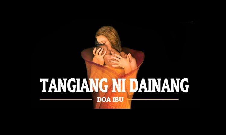 TourToba.com - Tangiang Ni Dainang - lagu batak Tangiang Ni Dainang - Tangiang Ni Dainang lirik - lirik lagu Tangiang Ni Dainang - lagu Tangiang Ni Dainang