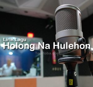 Lirik Lagu Holong Na Hulehon