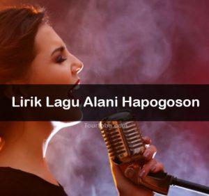 Lirik Lagu Alani Hapogoson