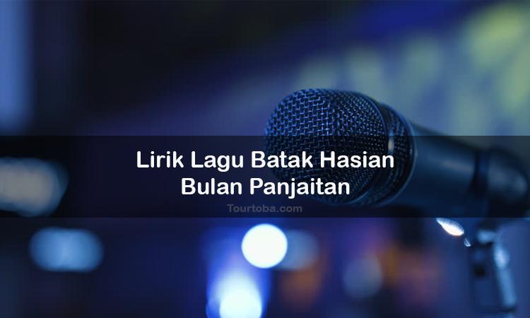 Wisata Danau Toba - Lagu Batak Hasian - Lirik lagu Batak Hasian - Lirik Hasian - Berikut ini merupakan lirik lagu Batak dan Video Hasian