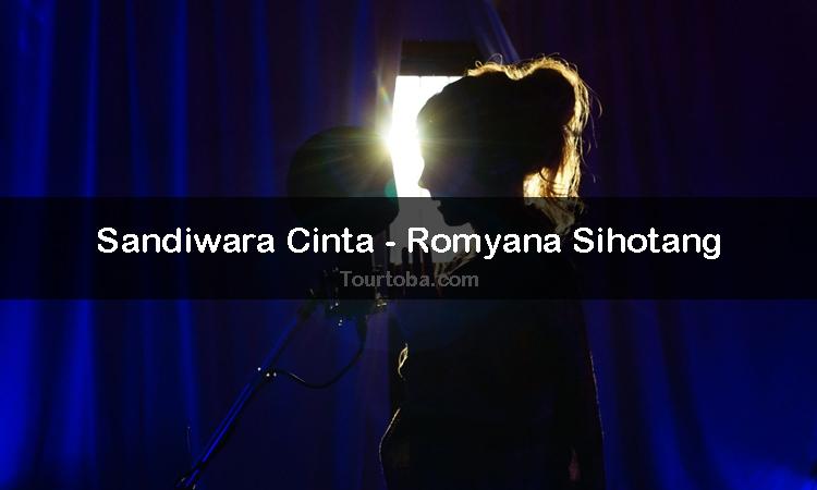 Wisata Danau Toba - Lagu Sandiwara Cinta - Lirik lagu Sandiwara Cinta - Lirik Sandiwara Cinta - Berikut ini merupakan lirik lagu Batak dan Video Sandiwara Cinta