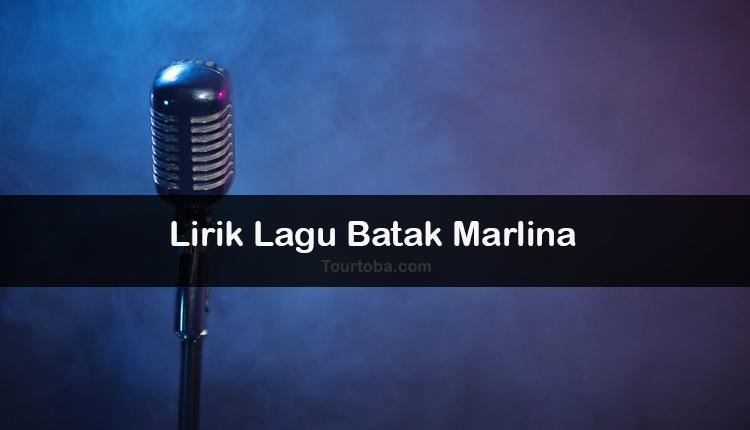 Wisata Danau Toba - Lagu Batak Marlina - Lirik lagu Batak Marlina - Lirik Marlina - Berikut ini merupakan lirik lagu Batak dan Video Marlina
