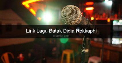 Lirik Lagu Didia Rokkaphi