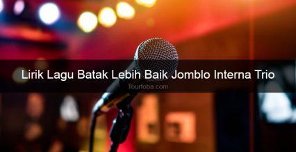 Lirik Lagu Lebih Baik Jomblo (GALAU) Interna Trio