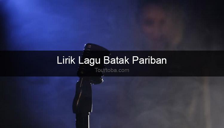 Wisata Danau Toba - Lagu Pariban - Lirik lagu Batak Pariban - Lirik Pariban - Berikut ini merupakan lirik lagu Batak dan Video Pariban yang dapat kalian nyanyi-kan seksama dengan benar.