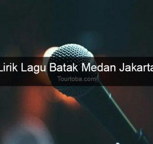 Lirik Lagu Medan Jakarta